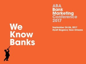 ABA Bank Marketing Conference 2017