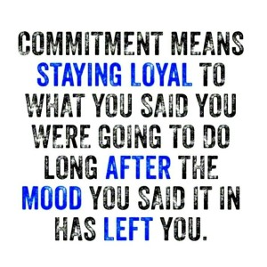 what does the word commitment mean to you
